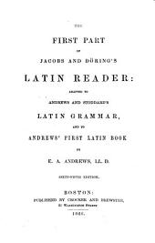 The First Part of Jacobs and Döring's Latin Reader