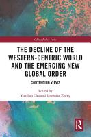 The Decline of the Western Centric World and the Emerging New Global Order PDF