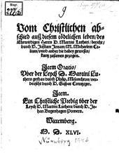 Vom Christlichen abschied auß diesem tödtlichen leben, des Ehrwirdigen Herrn D. Martini Lutheri, bericht