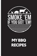 My BBQ Recipes