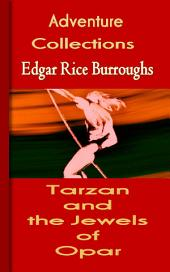 Tarzan and the Jewels of Opar: Mystery & Adventure Story