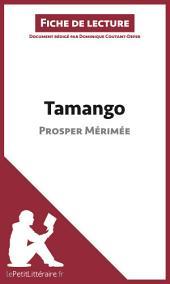Tamango de Prosper Mérimée (Fiche de lecture): Résumé complet et analyse détaillée de l'oeuvre