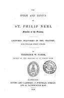 The spirit and genius of st. Philip Neri, lectures