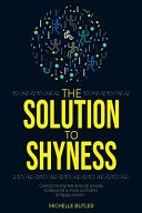 The Solution to Shyness