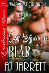 Carter and His Bear [Warriors of the Light 7]
