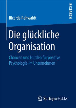 Die gl  ckliche Organisation PDF