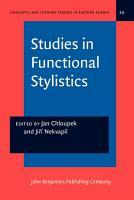 Studies in Functional Stylistics PDF