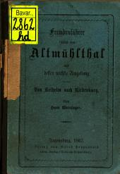 Fremdenführer durch das Altmühlthal und dessen nächste Umgebung: von Kelheim nach Riedenburg