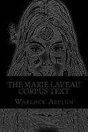The Marie Laveau Corpus Text (Standard Version)