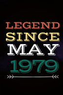 Legend Since May 1979   Gift For A Legend Born In May Vintage Notebook Gift  Birthday Card Alternative   Notebook 6 X 9  With 110 Pages