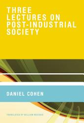Three Lectures on Post Industrial Society PDF
