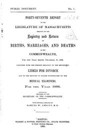 Annual Report on the Vital Statistics of Massachusetts: Births, Marriages, Divorces and Deaths..., Volume 47