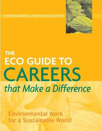 The ECO Guide to Careers that Make a Difference PDF