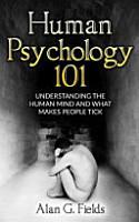 Human Psychology 101 PDF