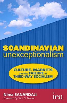 Scandinavian Unexceptionalism