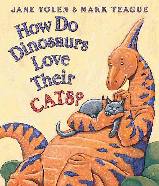 Download How Do Dinosaurs Love Their Cats  Book