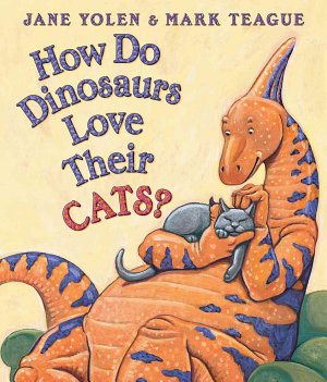 How Do Dinosaurs Love Their Cats