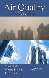Air Quality, Fifth Edition: Edition 5