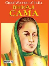 Great Women Of India: Bhikaji Rustam Cama
