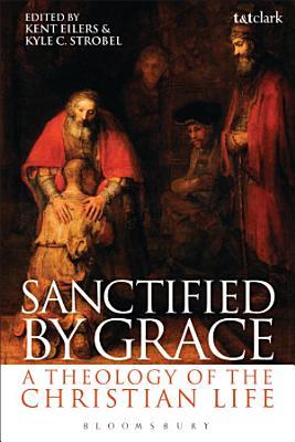 Sanctified by Grace PDF