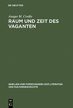 Raum und Zeit des Vaganten PDF