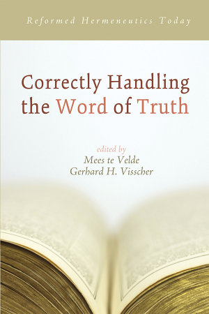 Correctly Handling the Word of Truth