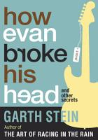 How Evan Broke His Head and Other Secrets PDF