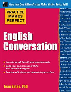 Practice Makes Perfect English Conversation PDF