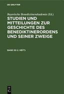 Studien und Mitteilungen Zur Geschichte des Benediktinerordens und Seiner Zweige Studien und Mitteilungen Zur Geschichte des Benediktinerordens und Seiner Zweige PDF