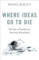 Where Ideas Go to Die PDF