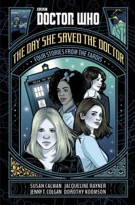 Doctor Who  The Day She Saved the Doctor PDF