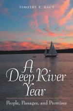 A Deep River Year