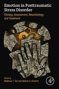 Emotion in Posttraumatic Stress Disorder