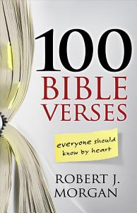 100 Bible Verses Everyone Should Know by Heart Book