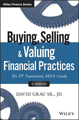 Buying  Selling  and Valuing Financial Practices
