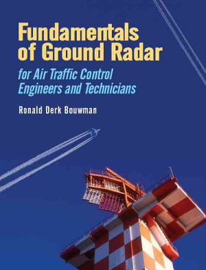 Fundamentals of Ground Radar for ATC Engineers and Technicians PDF