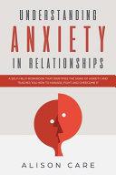 Understanding Anxiety in Relationships