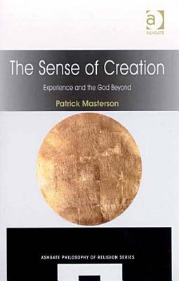 The Sense of Creation PDF