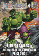 Overstreet   50  Five Decades of the Overstreet Comic Book Price Guide PDF