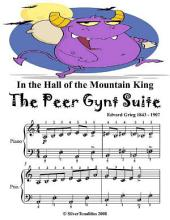 In the Hall of the Mountain King the Peer Gynt Suite - Easy Piano Sheet Music Junior Edition