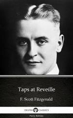 Taps at Reveille by F. Scott Fitzgerald - Delphi Classics (Illustrated)