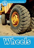 Wheels  Oxford Read and Discover Level 1  PDF