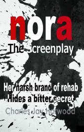 Nora The Screenplay