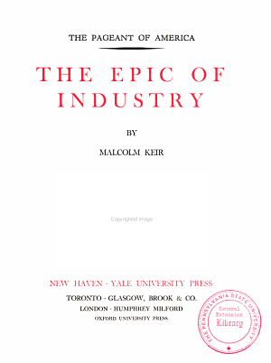 The Pageant of America  The epic of industry  by Malcolm Keir PDF