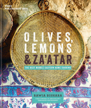 Olives  Lemons   Za atar  The Best Middle Eastern Home Cooking