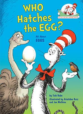 Who Hatches the Egg