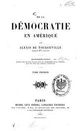 De la démocratie en Amérique par Alexis de Tocqueville: Volume1