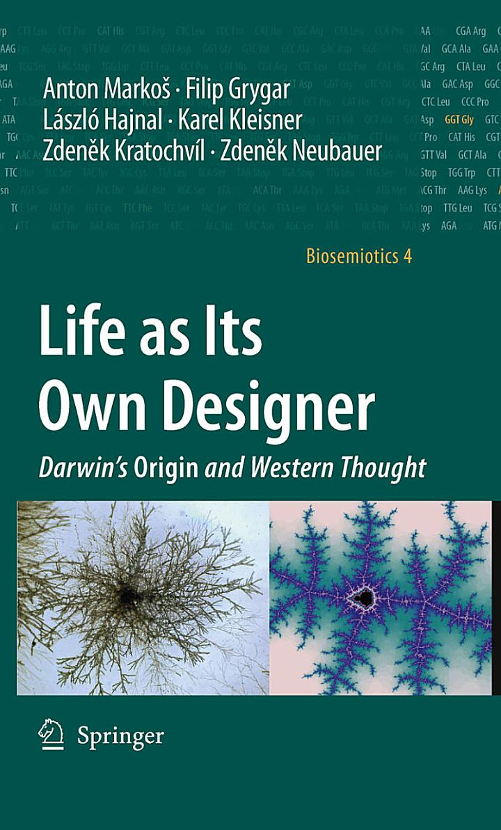 Life as Its Own Designer