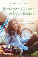 Transform Yourself and Live in Balance PDF