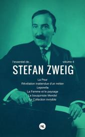 L'essentiel de Stefan Zweig: Volume4